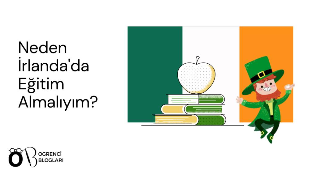 Neden İrlanda'da Eğitim Almalıyım