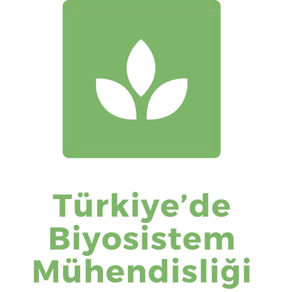 Türkiye'de Biyosistem Mühendisliği