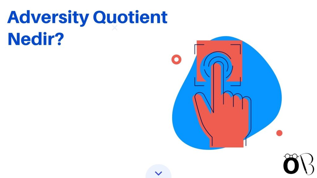 Adversity Quotient Nedir