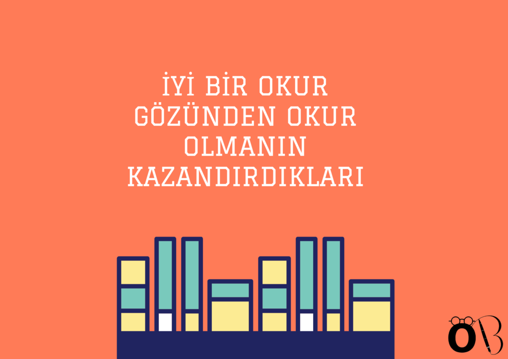 İyi bir Okur Gözünden Okumak