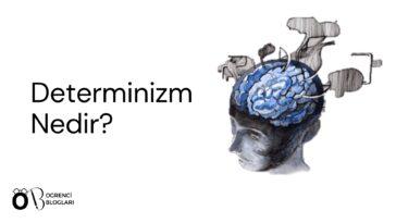 Determinizm Nedir
