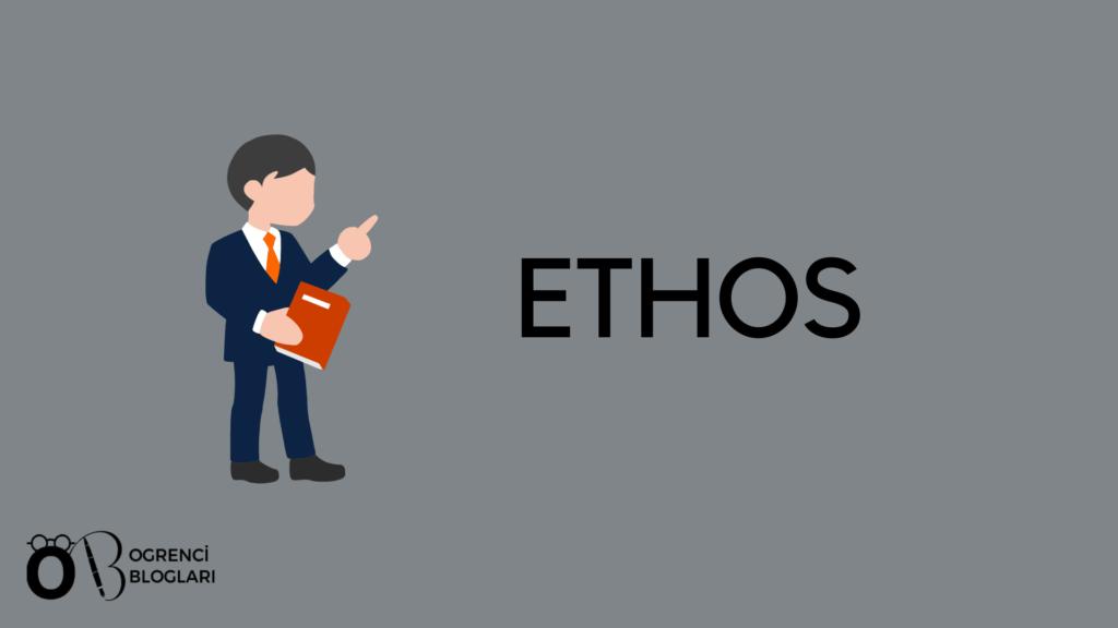 Ethos Nedir