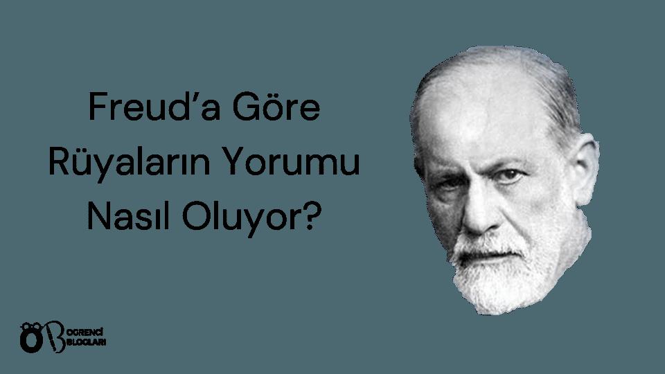 Freud'a Göre Rüyaların Yorumu Nasıl Oluyor?