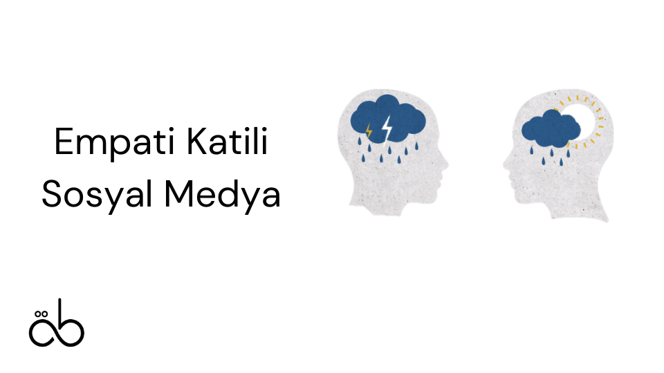 Empati Katili Sosyal Medya