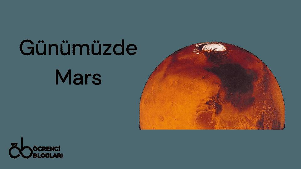Günümüzde Mars