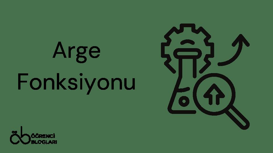 Arge Fonksiyonu