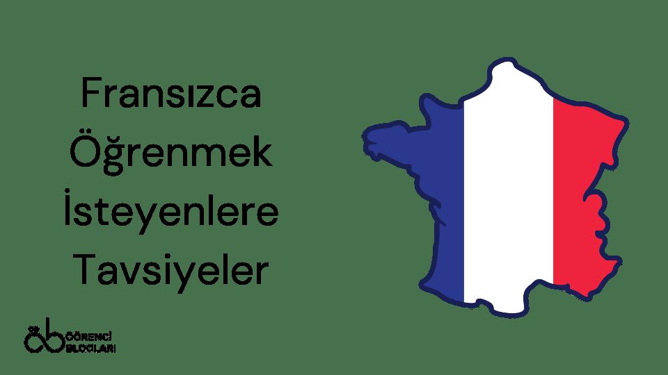 Fransızca Öğrenmek İsteyenlere Tavsiyeler
