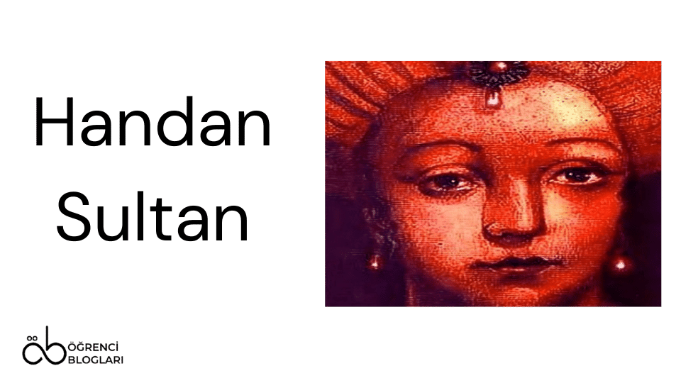 Kadınlar Saltanatı  Handan Sultan