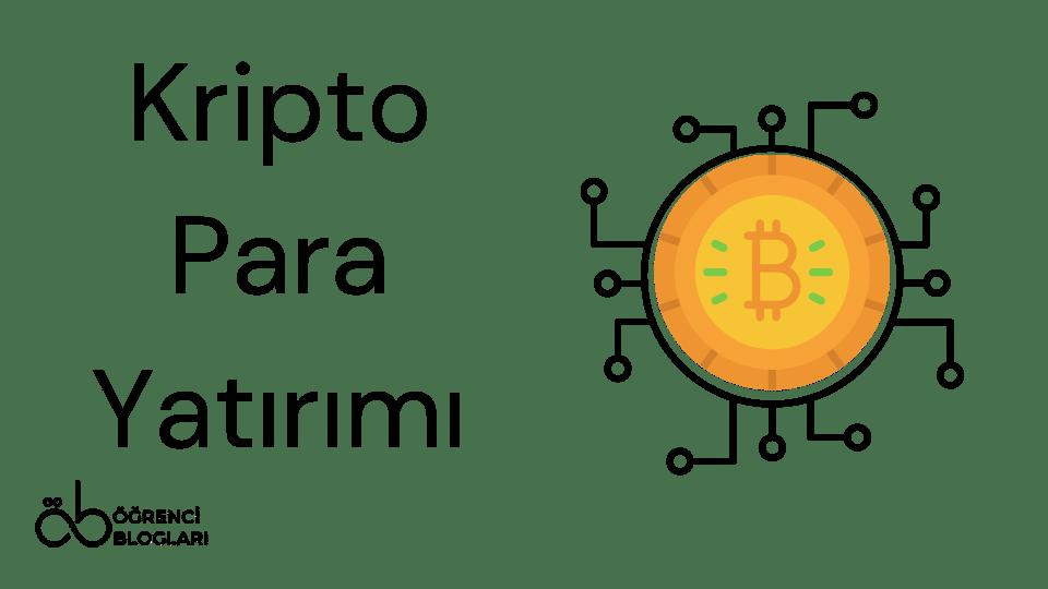 Kripto Para Yatırımı