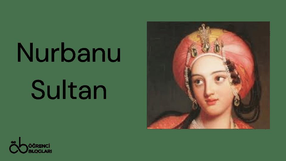 Kadınlar Saltanatı  Nurbanu Sultan