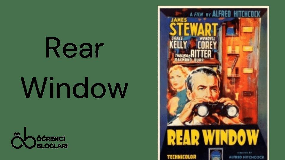 Hitchcock Filmleri| Rear Window