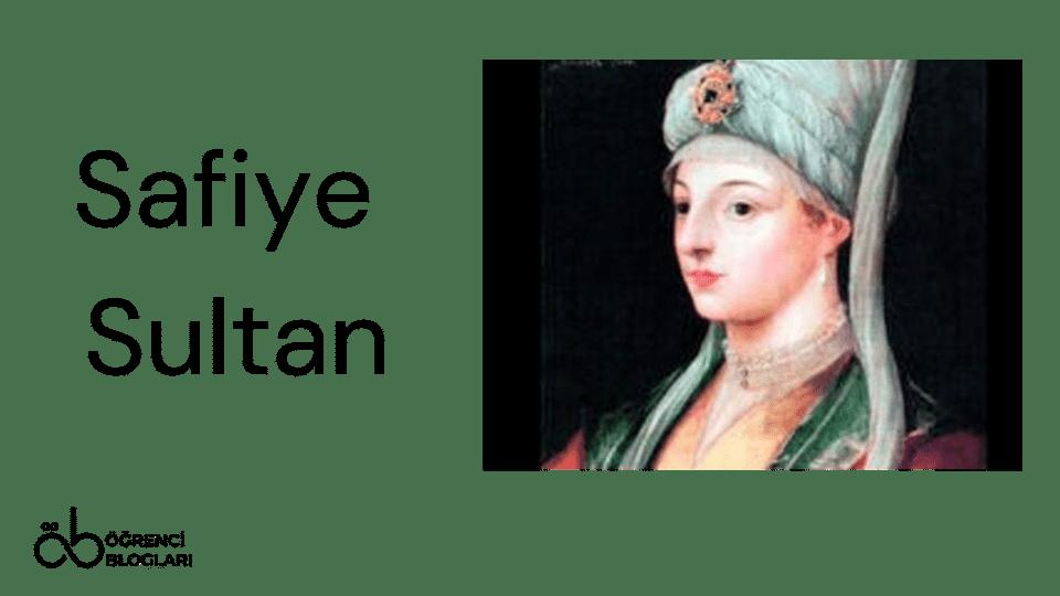 Kadınlar Saltanatı  Safiye Sultan