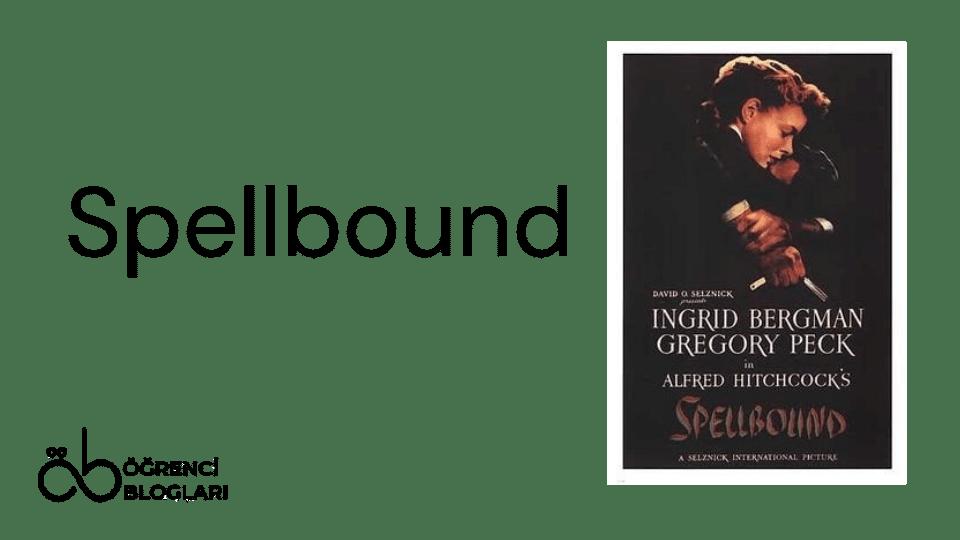 Hitchcock Filmleri| Spellbound