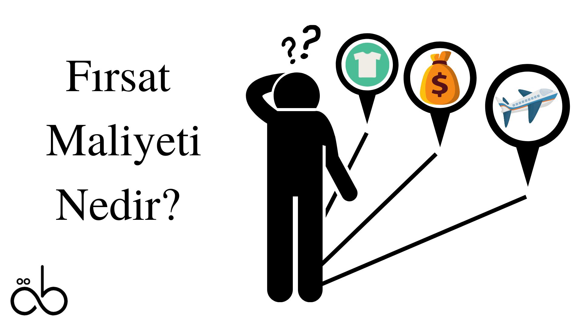 fırsat maliyeti nedir