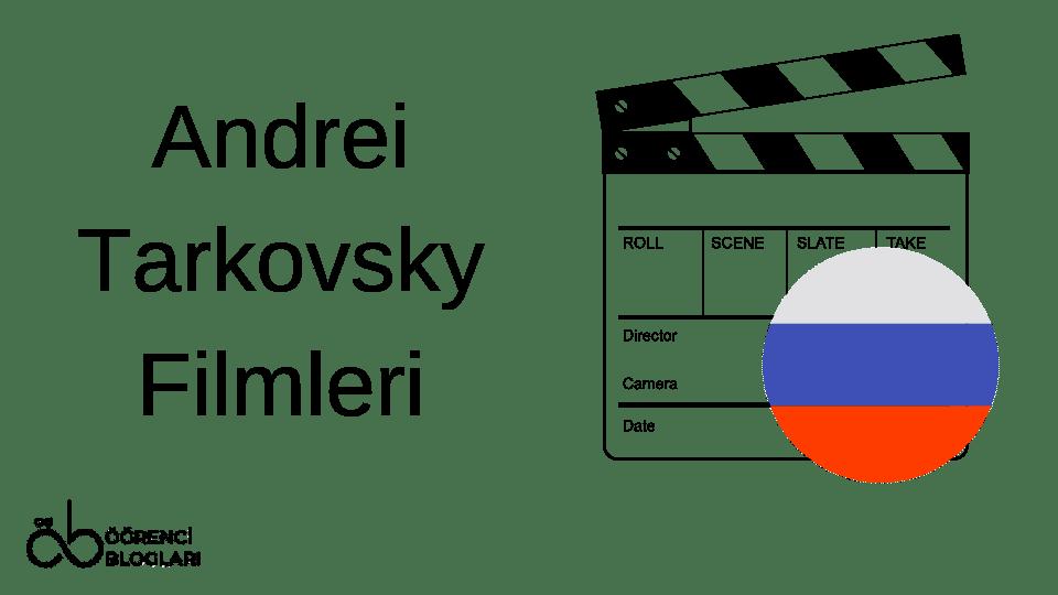 Andrei Tarkovsky Filmleri