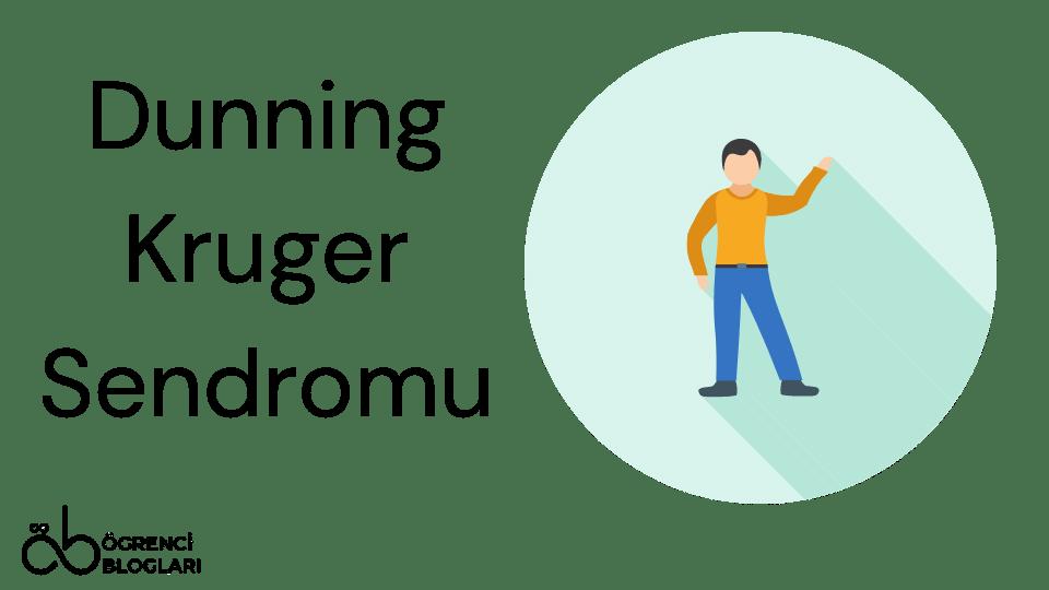 Dunning Kruger Sendromu