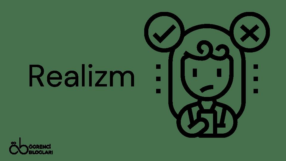 Felsefe Akımları Realizm