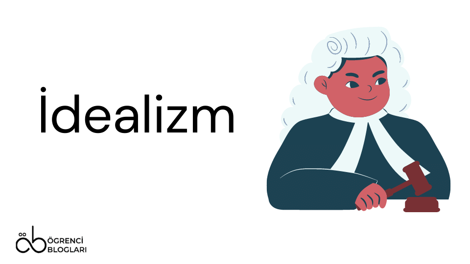 Felsefe Akımları   İdealizm