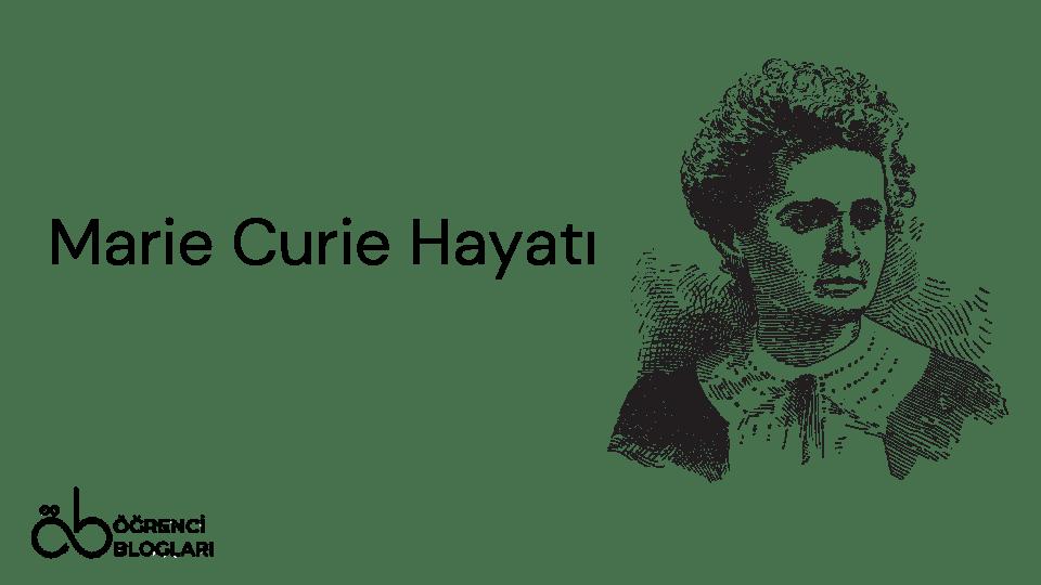 Marie Curie Hayatı
