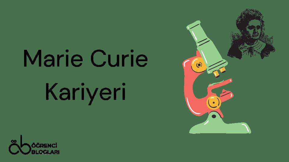 Marie Curie Kariyeri