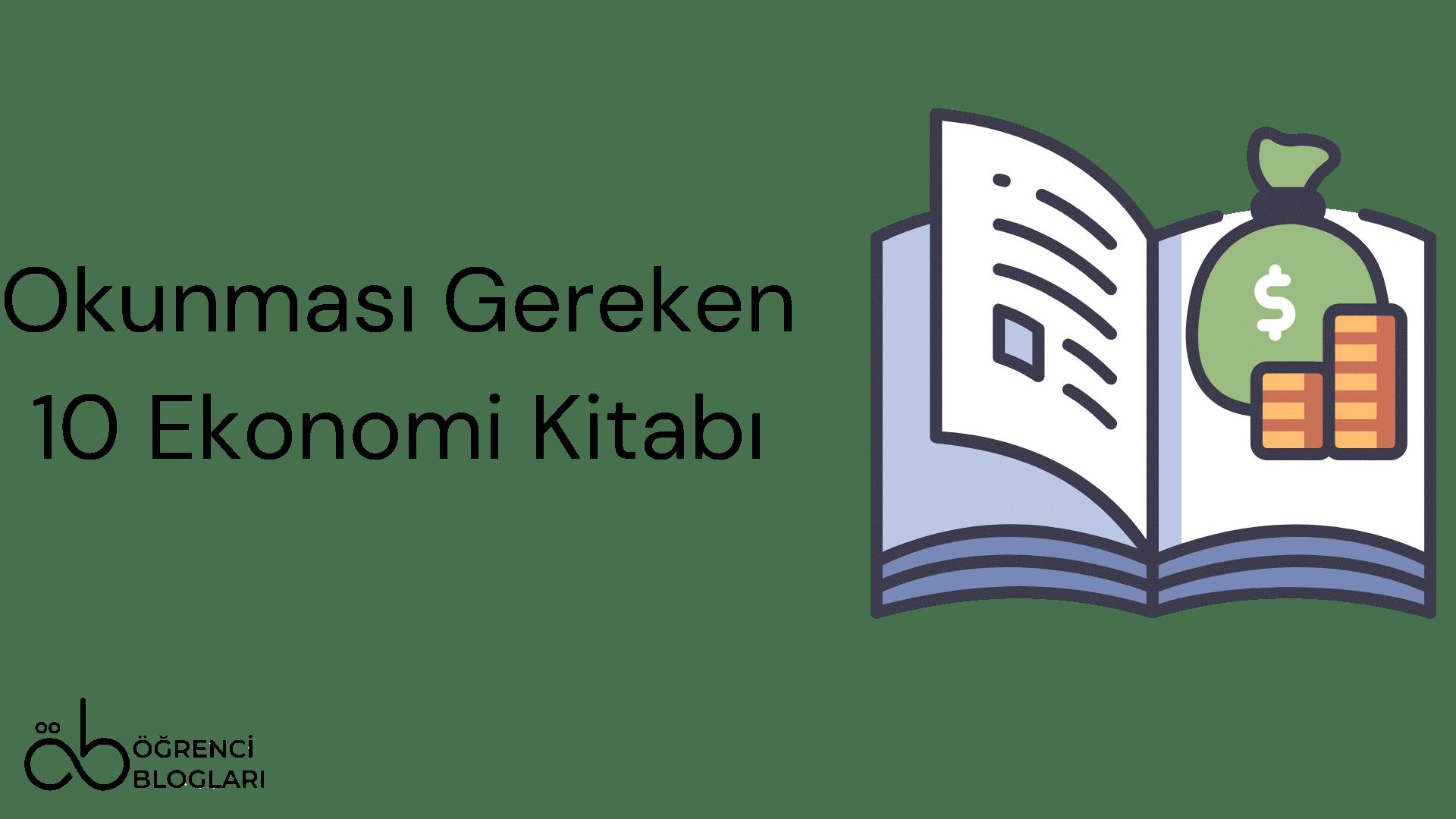 Okunması gereken 10 ekonomi kitabı