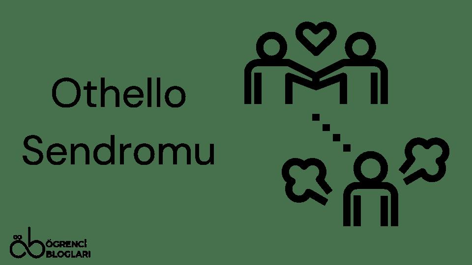 Othello Sendromu