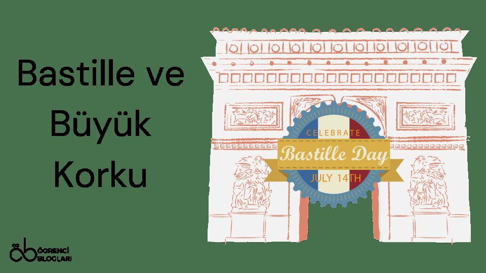 Bastille ve Büyük Korku