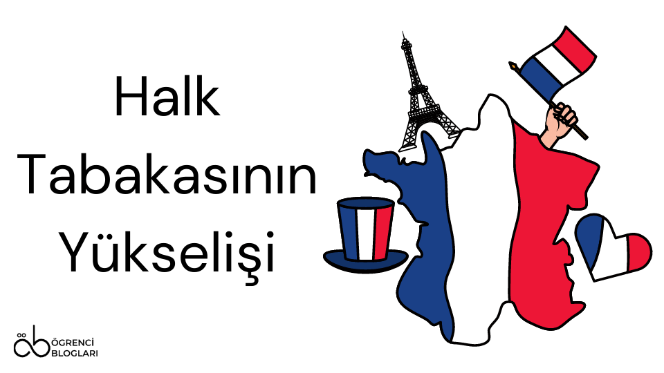 Halk Tabakasının Yükselişi