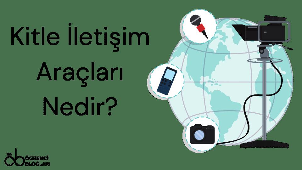 Kitle İletişim Araçları Nedir