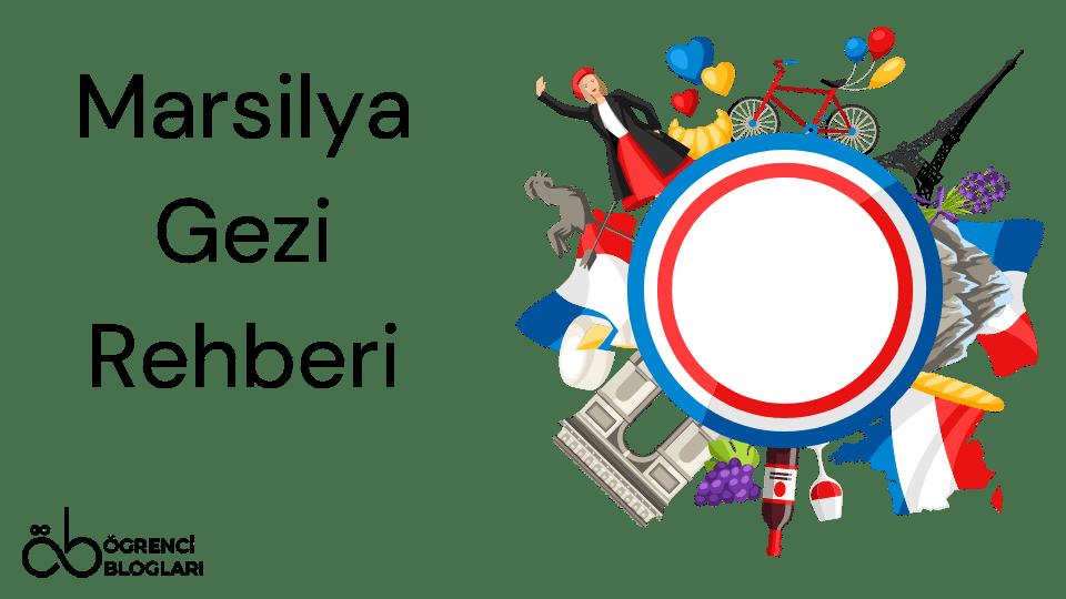 Marsilya Gezi Rehberi