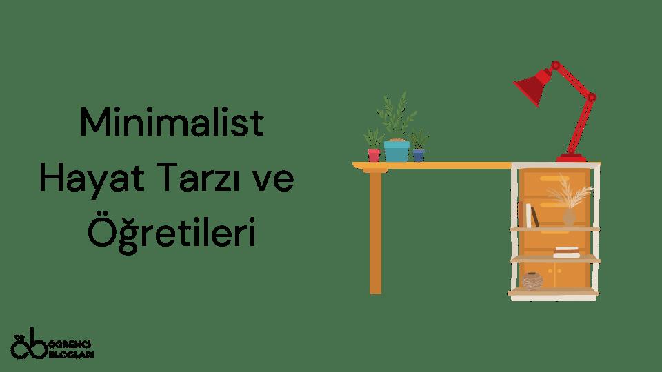 Minimalist Hayat Tarzı ve Öğretileri