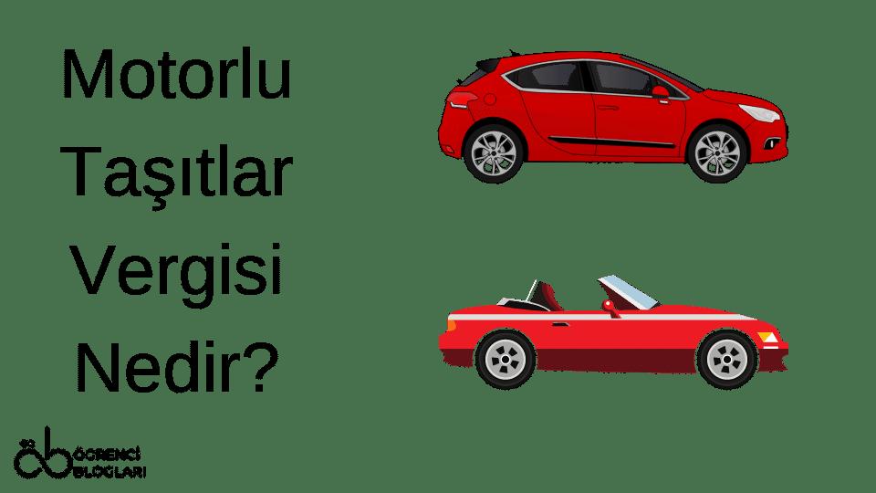 Motorlu Taşıtlar Vergisi Nedir