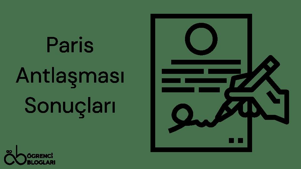 Paris Antlaşması Sonuçları
