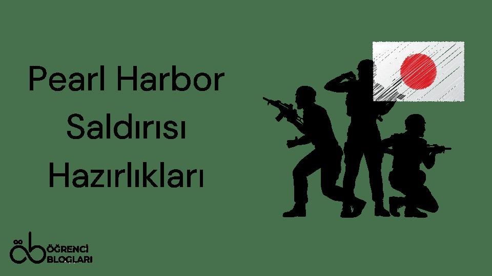 Pearl Harbor Saldırısı Hazırlıkları