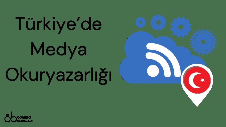 Türkiye'de Medya Okuryazarlığı