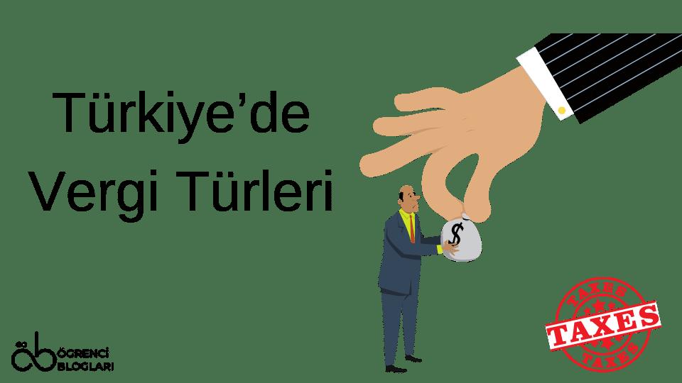 Türkiyede Vergi Türleri