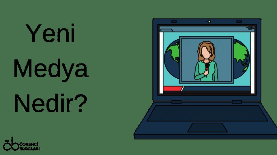Yeni Medya Nedir