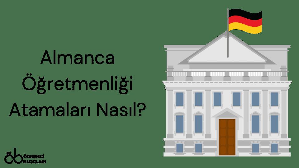 Almanca Öğretmenliği Atamaları Nasıl