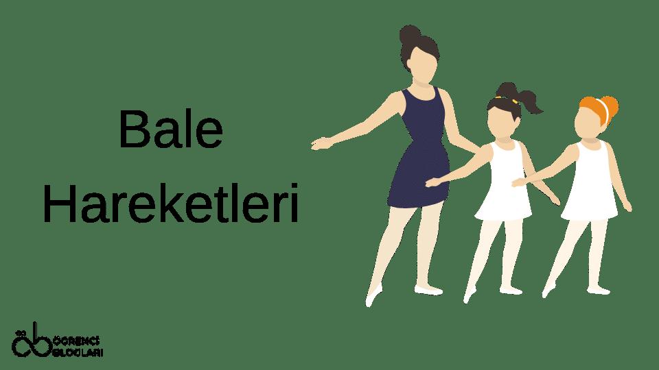 Bale Hareketleri
