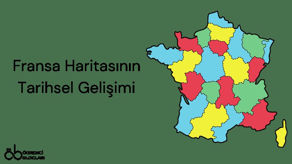 Fransa Haritasının Tarihsel Gelişimi