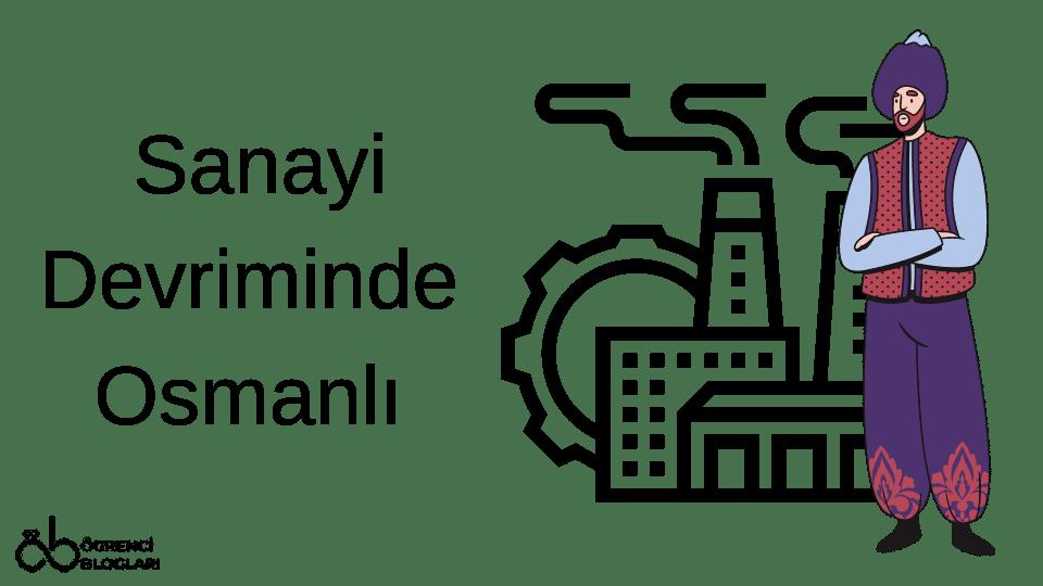 Sanayi Devriminde Osmanlı