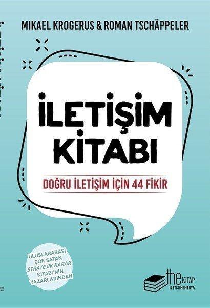 İletişim Kitabı Doğru İletişim İçin 44 Fikir - Mikael Krogerus