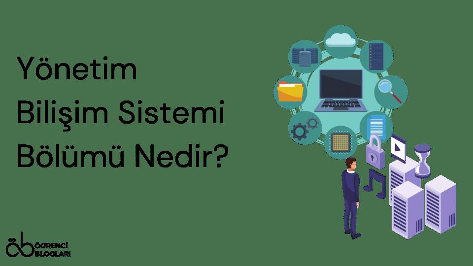 Yönetim Bilişim Sistemi Bölümü Nedir