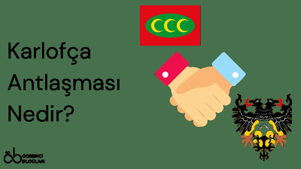 Karlofça Antlaşması Nedir