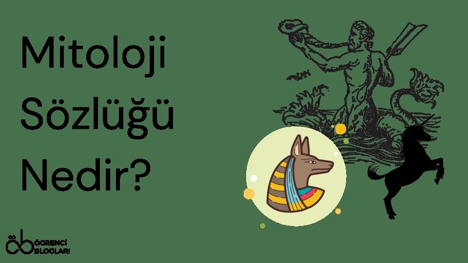 Mitoloji Sözlüğü Nedir